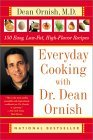 Every day cooking with Dr.Dean Ornish